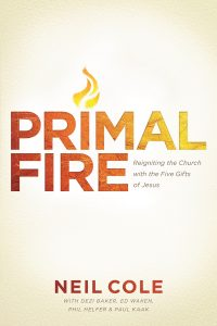 Primal Fire by Neil Cole